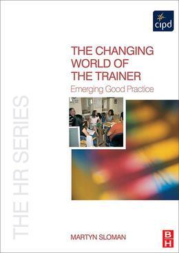 The Changing World of the Trainer