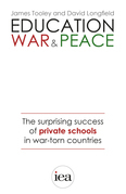 Education, War and Peace: The Surprising Success of Private Schools in War-Torn Countries