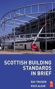 Scottish Building Standards in Brief