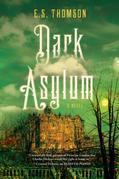 Dark Asylum: A Novel