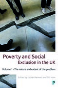 Poverty and social exclusion in the UK: Vol 1: Volume 1 - The nature and extent of the problem