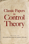 Classic Papers in Control Theory