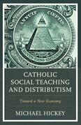 Catholic Social Teaching and Distributism