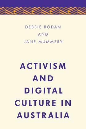 Activism and Digital Culture in Australia