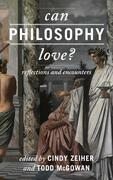 Can Philosophy Love?