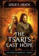 The Tsari's Last Hope: The Nivaka Chronicles