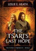 The Tsari's Last Hope: The Nivaka Chronicles
