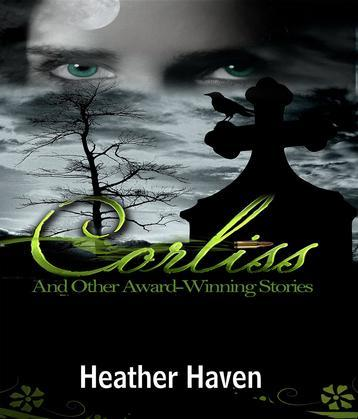 Corliss And Other Award-Winning Stories