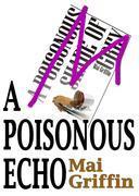 A Poisonous Echo