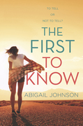 The First To Know (HQ Young Adult eBook)