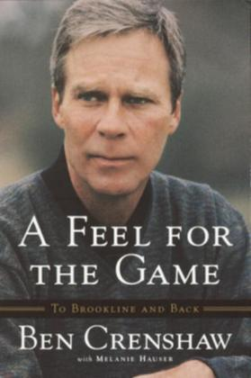 A Feel for the Game: A Master's Memoir