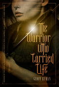 The Warrior Who Carried Life