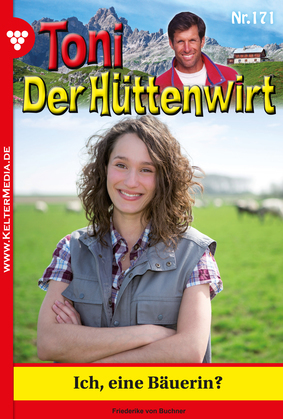 Toni der Hüttenwirt 171 – Heimatroman