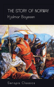 The Story of Norway (Serapis Classics)