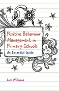 Positive Behaviour Management in Primary Schools