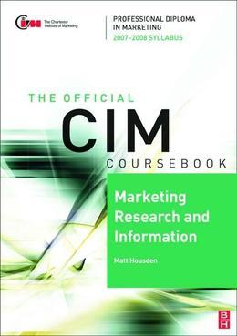 CIM Coursebook 07/08 Marketing Research and Information