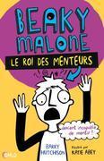 Beaky Malone, le roi des menteurs T 1