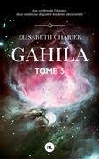 Gahila, tome 3