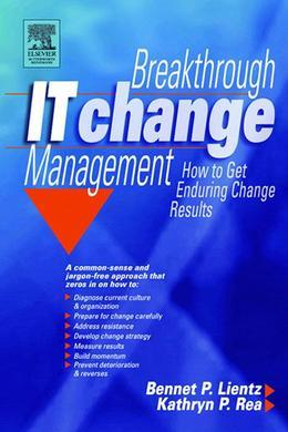 Breakthrough It Change Management