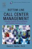 Bottom-Line Call Center Management
