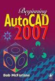 Beginning AutoCAD 2007