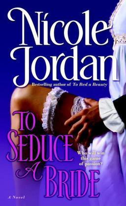 To Seduce a Bride: A Novel