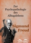Zur Psychooathologie des Alltagslebens