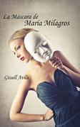 La máscara de María Milagros