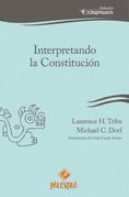 Interpretando la Constitución