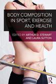 Body Composition in Sport, Exercise and Health