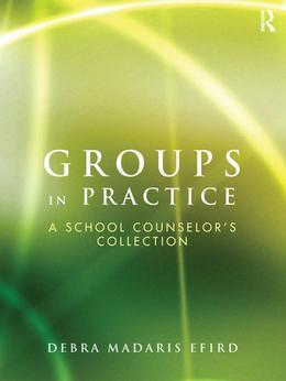 Groups in Practice: A School Counselor's Collection