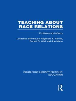 Teaching about Race Relations: Problems and Effects