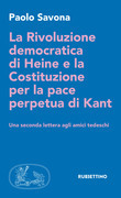 La Rivoluzione democratica di Heine e la Costituzione per la pace perpetua di Kant