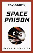 Space Prison (Serapis Classics)