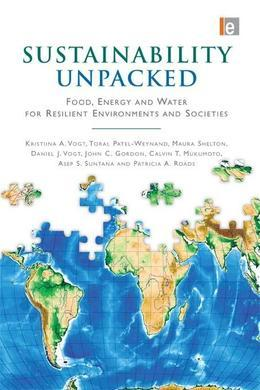 Sustainability Unpacked: Food, Energy and Water for Resilient Environments and Societies