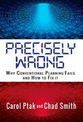 Precisely Wrong: Why Conventional Planning Systems Fail