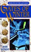 The Gates of Winter: Book Five of The Last Rune