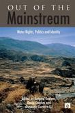 Out of the Mainstream: Water Rights, Politics and Identity