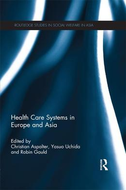 Health Care Systems in Asia and Europe