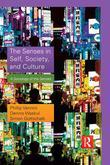 The Senses in Self, Society, and Culture: A Sociology of the Senses