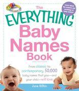 The Everything Baby Names Book: From classic to contemporary, 50,000 baby names that you-and your child--will love