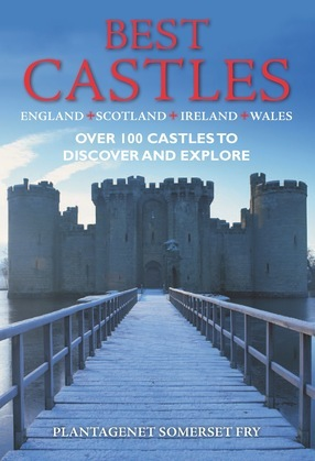 Best Castles -  England, Ireland, Scotland, Wales: The Essential Guide for Visiting and Enjoying