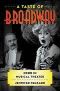 A Taste of Broadway
