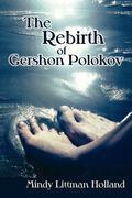 The Rebirth of Gershon Polokov