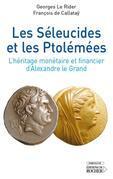 Les Séleucides et les Ptolémées: L'héritage monétaire et financier d'Alexandre le Grand