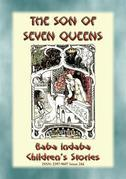 THE SON OF SEVEN QUEENS - An Children's Story from India