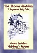 The Moon-Maiden - A Japanese Fairy Tale