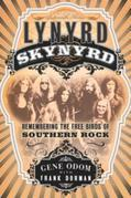 Lynyrd Skynyrd: Remembering the Free Birds of Southern Rock