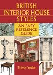 British Interior House Styles: An Easy Reference Guide