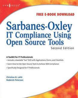 Sarbanes-Oxley IT Compliance Using Open Source Tools